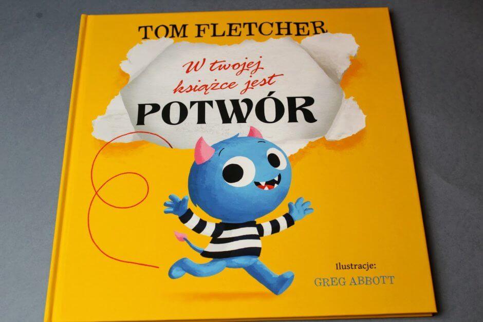 W Twojej książce jest potwór - Tom Flecher