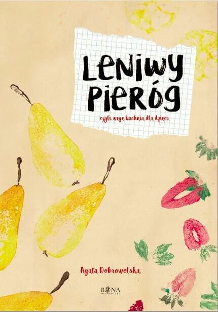 leniwy pieróg Książki kulinarne dla dzieci