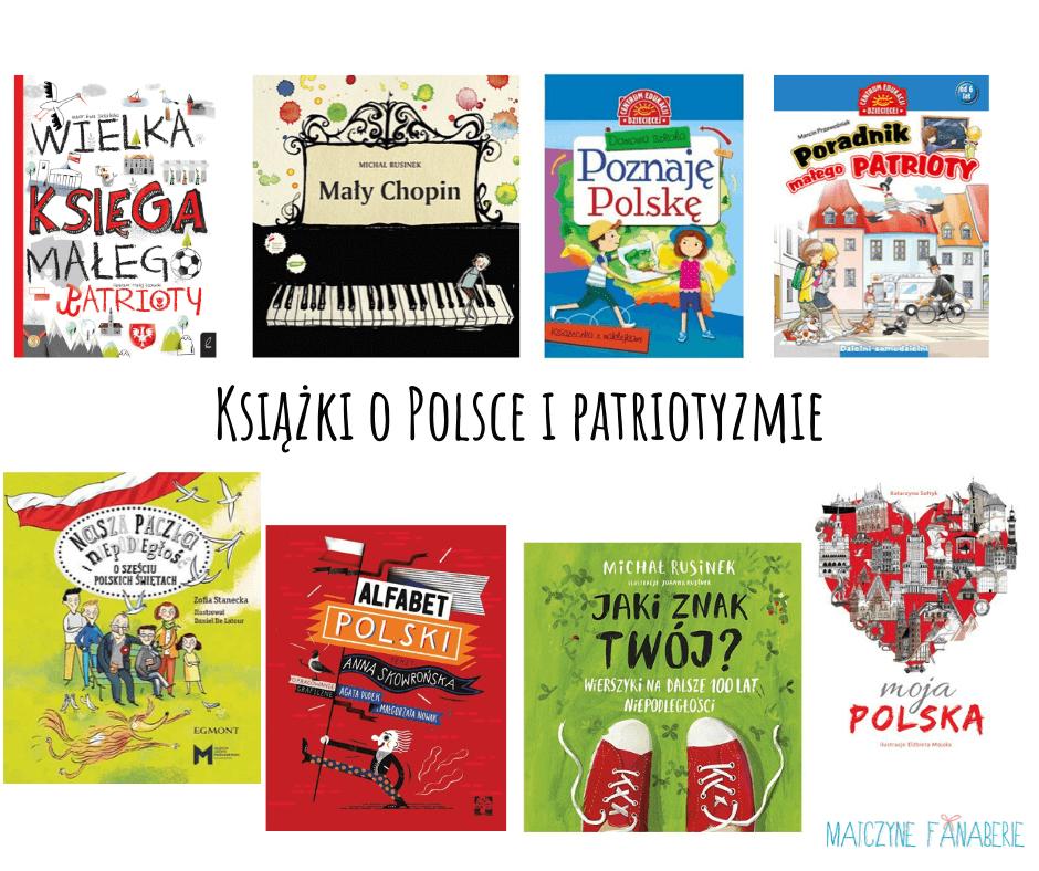 Książki O Patriotyzmie Dla Dzieci Blog Matczyne Fanaberie