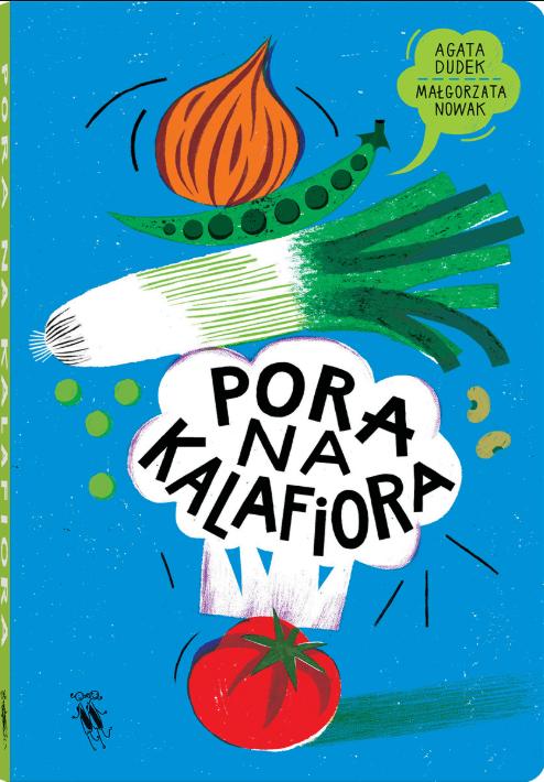 pora na kalafiora książki o warzywach dla dzieci