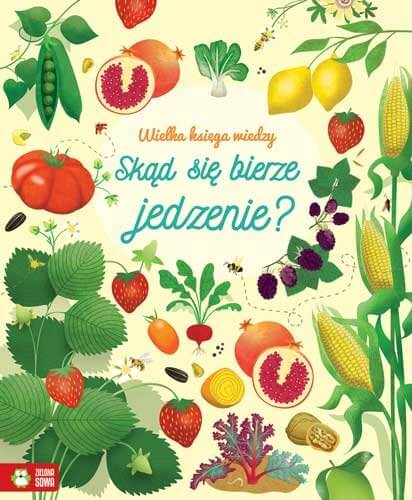 skąd się bierze jedzenie książka o warzywach