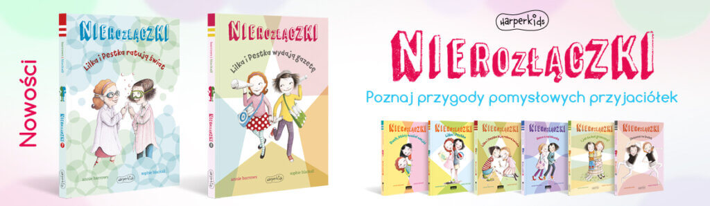 nierozłączki ksiązki dla dzieci